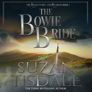 Bowie Bride, The - Book Two of The Mackintoshes and McLarens audiobook by Suzan Tisdale