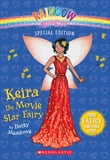 Rainbow Magic Special Edition: Keira the Movie Star Fairy