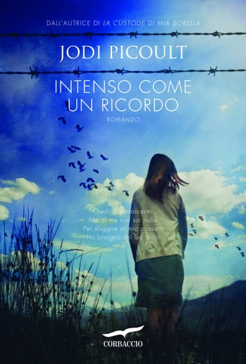 Intenso come un ricordo ebook by Jodi Picoult