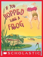 If You Hopped Like A Frog ebook by David M. Schwartz, James Warhola