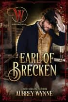 Earl of Brecken (Wicked Earls' Club) - Once Upon a Widow ebook by Aubrey Wynne