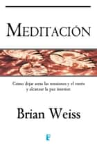 Meditación ebook by Brian Weiss