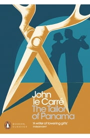 The Tailor of Panama ebook by John le Carré