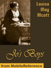 Jo's Boys And How They Turned Out (Mobi Classics) ebook by Louisa May Alcott