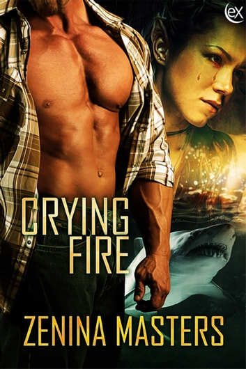 Crying Fire ebook by Zenina Masters
