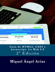 Guía de HTML5, CSS3 y Javascript. La Web 2.0 ebook by Kobo.Web.Store.Products.Fields.ContributorFieldViewModel
