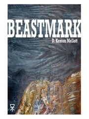 Beastmark ebook by D. Kenton Mellott