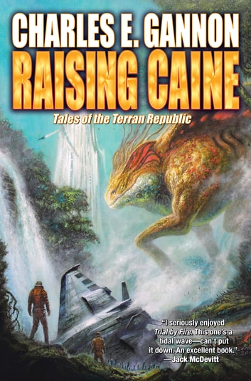 Raising Caine ebook by Charles E. Gannon