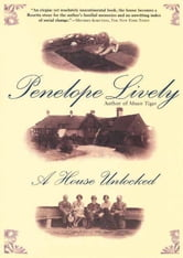 A House Unlocked ebook by Penelope Lively