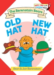 Old Hat New Hat ebook by Stan Berenstain,Jan Berenstain