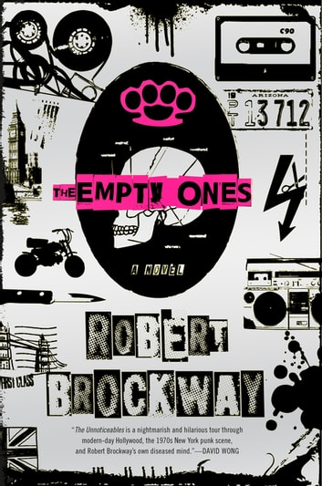 The Empty Ones - A Novel ebook by Robert Brockway