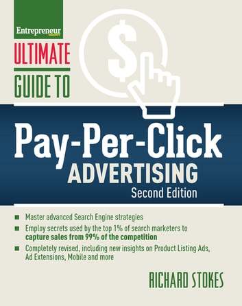 Ultimate Guide to Pay-Per-Click Advertising ebook by Richard Stokes