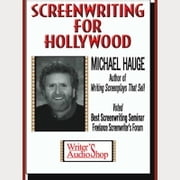 Screenwriting for Hollywood audiobook by Michael Hauge