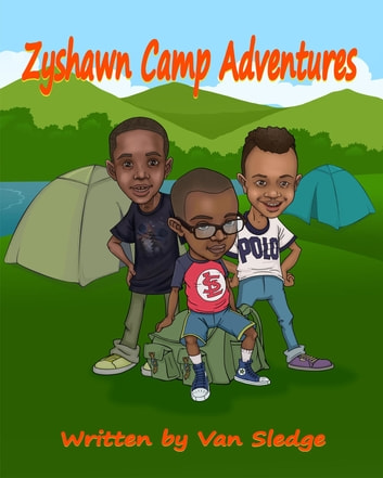 Zyshawn Camp Adventures ebook by Van Sledge
