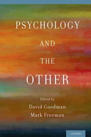 Psychology and the Other ebook by David Goodman,Mark Freeman