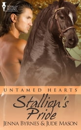 Stallion's Pride ebook by Jenna Byrnes,Jude Mason