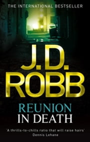 Reunion In Death - 14 ebook by J. D. Robb