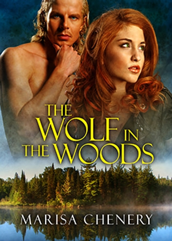 The Wolf in the Woods ebook by Marisa Chenery