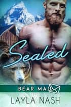 Sealed - Bear Mail, #2 ebook by Layla Nash