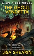 The Ghoul Vendetta ebook by