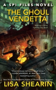 The Ghoul Vendetta ebook by Lisa Shearin