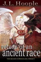Return of an Ancient Race ebook by J. L. Hoople