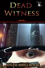 Dead Witness ebook by Joylene Nowell Butler
