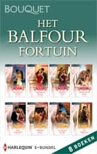 Het Balfour Fortuin (8-in-1) ebook by Kate Hewitt, Carole Mortimer, Sarah Morgan,...