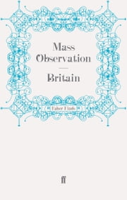 Britain ebook by Mass Observation