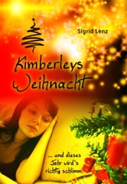 Kimberleys Weihnacht ebook by Sigrid Lenz