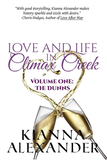 Love and Life in Climax Creek - Climax Creek ebook by Kianna Alexander