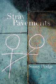 Stray Pavements ebook by Sunny Hodge