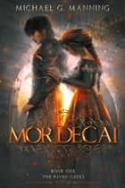 Mordecai ebook by Michael G. Manning