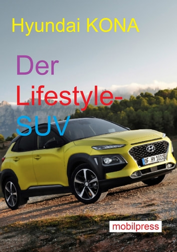 Hyundai KONA - Der Lifestyle-SUV ebook by