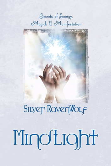 Mindlight secrets of energy magick manifestation ebook by silver mindlight secrets of energy magick manifestation secrets of energy magick manifestation fandeluxe Images