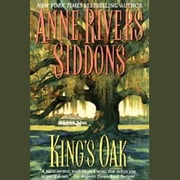 King's Oak audiobook by Anne Rivers Siddons