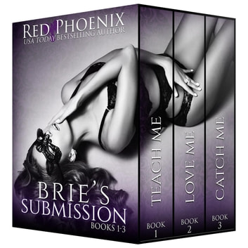 Brie's Submission (1-3) ebook by Red Phoenix