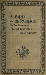 A Bird of Passage and Other Stories ebook by Beatrice Harraden