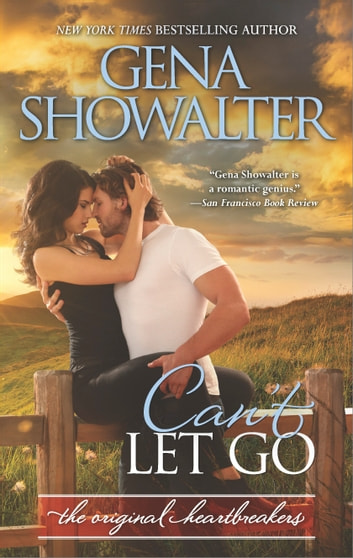 Can't Let Go - A Bad Boy Romance ebook by Gena Showalter