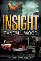 Insight ebook by Randall Wood