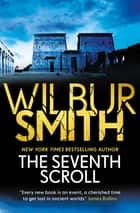 The Seventh Scroll ebook by Wilbur Smith