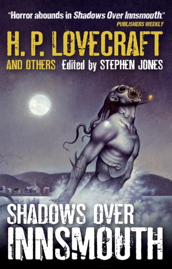 Shadows Over Innsmouth ebook by