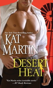 Desert Heat ebook by Kat Martin
