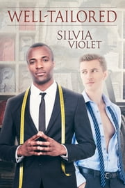 Well-Tailored - A Thorne and Dash Companion Story ebook by Silvia Violet