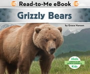 Grizzly Bears ebook by Grace Hansen