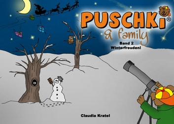 Puschki & family - Band 2: Winterfreuden! ebook by Claudia Kratel