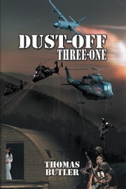 Dust-off Three-One ebook by Thomas Butler