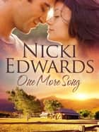 One More Song ebook by Nicki Edwards