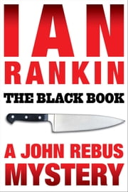 The Black Book - An Inspector Rebus Mystery ebook by Ian Rankin