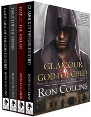 Saga of the God-Touched Mage: (Vol 1-4) ebook by Ron Collins